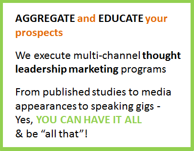 educate prospects multi-channel thought leadership marketing programs
